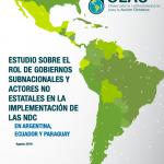 """Publicación: """"Estudio sobre el rol de gobiernos subnacionales y actores no estatales en la implementación de las NDC en Argentina, Ecuador y Paraguay"""""""