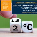 Abierta la convocatoria a becas parciales para la Maestría en Derecho y Economía del Cambio Climático de FLACSO Argentina