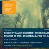 """Abierta la inscripción al seminario virtual """"Bosques y Cambio Climático: Oportunidades y Desafíos de REDD+ en América Latina y el Caribe"""" de FLACSO Argentina"""