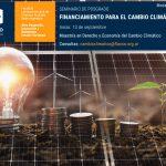 """Abierta la inscripción al seminario virtual """"Financiamiento para el Cambio Climático"""" de la Maestría en Derecho y Economía del Cambio Climático de FLACSO Argentina"""